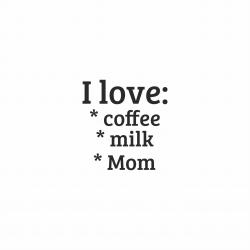 Nadruk I LOVE MOM