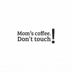 Nadruk MOMS COFFEE